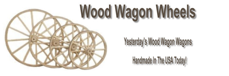 Wooden Wagon Wheels, Wood Wagon Wheels